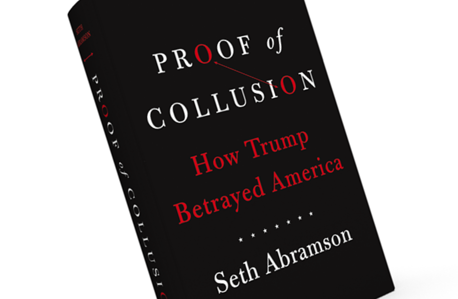 'Proof of Collusion' author Seth Abramson breaks down the complexities of reporting the Trump-Russia scandal (theguardian.com)