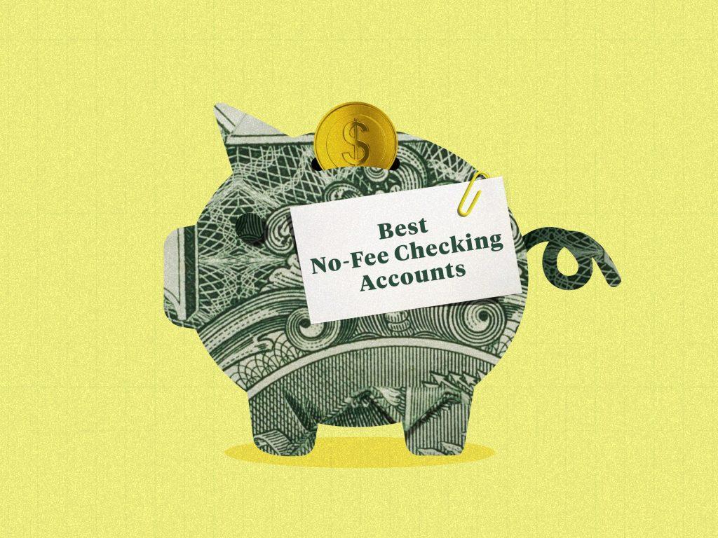The best no-fee checking accounts of June 2021 (businessinsider.com)